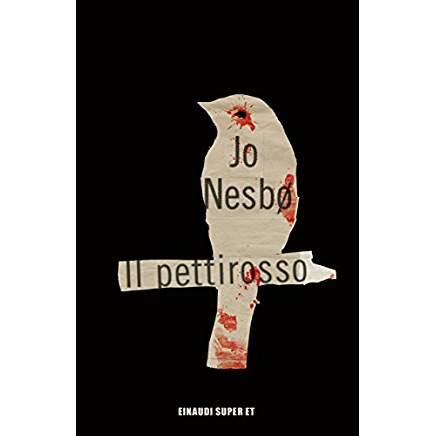 """Il Mio Parere Su """"Il pettirosso"""" di Jo NesbØ"""