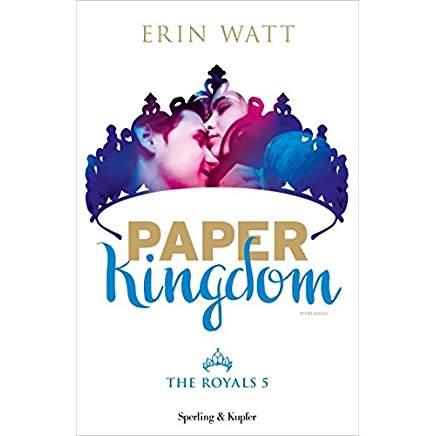 Paper Kingdom (The Royals vol. 5)
