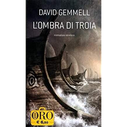 L'ombra di Troia (Troy vol. 2) di David Gemmell