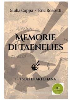 Memorie di Taenelis – I soli di Arcana vol.1