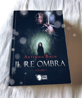 Il re ombra. Volume 1