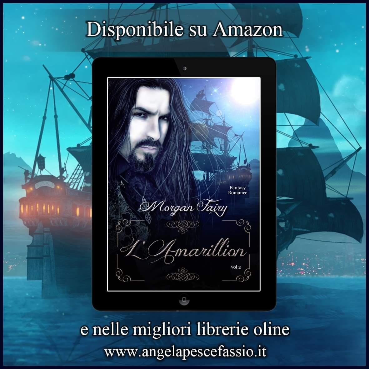 Cover reveal: L'amarillion vol II di Morgan Fairy