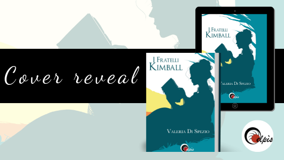 Cover Reveal: I fratelli Kimball