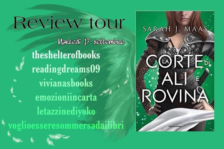 Review Tour: La corte di ali e rovina