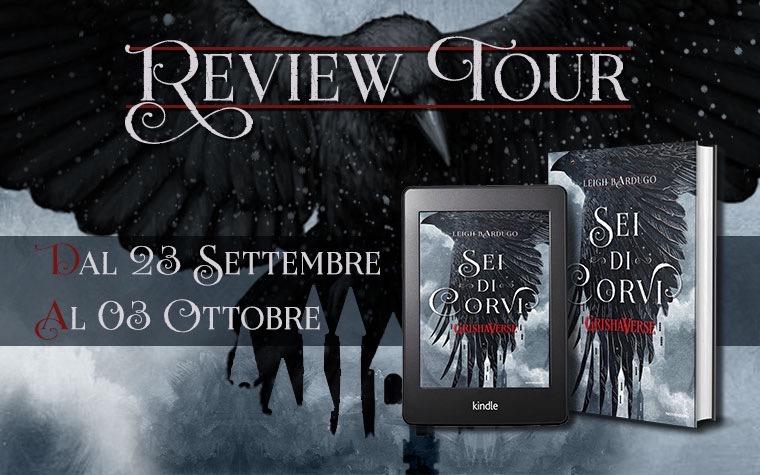 Review Tour: Sei di corvi