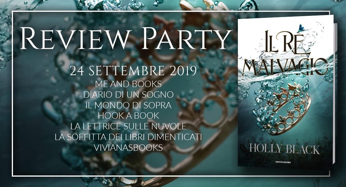 Review Party: Il re malvagio