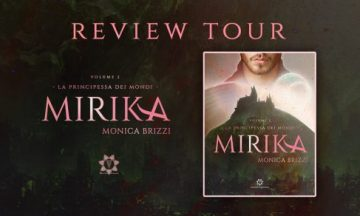 Review Tour: Mirika – La principessa dei Mondi vol. 2