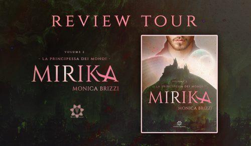 Review Tour: Mirika – La principessa dei Mondi vol. 2