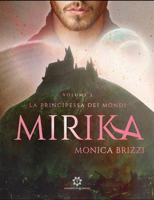 Segnalazione: Mirika – La principessa dei Mondi vol. 2