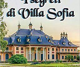 Segnalazione: I segreti di Villa Sofia