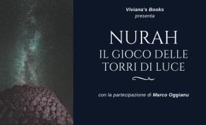 Blog Tour: Nurah. Il Gioco delle Torri di Luce – Intervista a Marco Oggianu