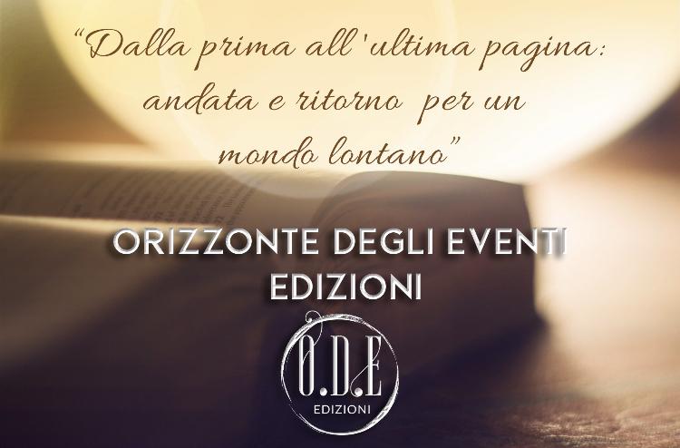O.D.E. – Orizzonte degli Eventi Edizioni: arriva una nuova Casa Editrice!