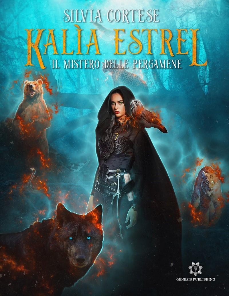 Segnalazione: Kalìa Estrel – Il mistero delle pergamene