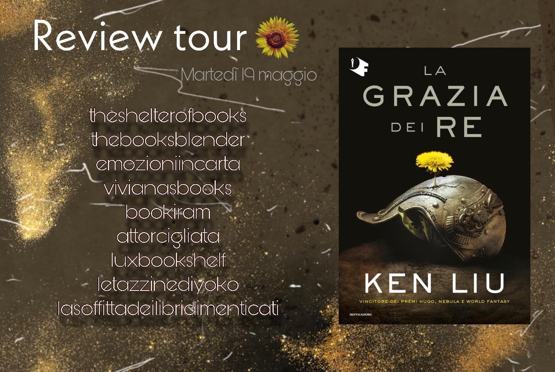 Review Tour: La grazia dei RE- Libro Primo della Dinastia del Dente di Leone