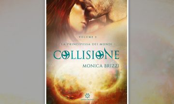 Review Tour: Collisione – La principessa dei mondi vol.3