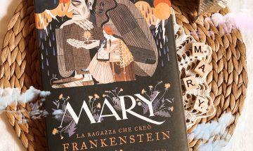 MARY – La ragazza che creò FRANKENSTEIN