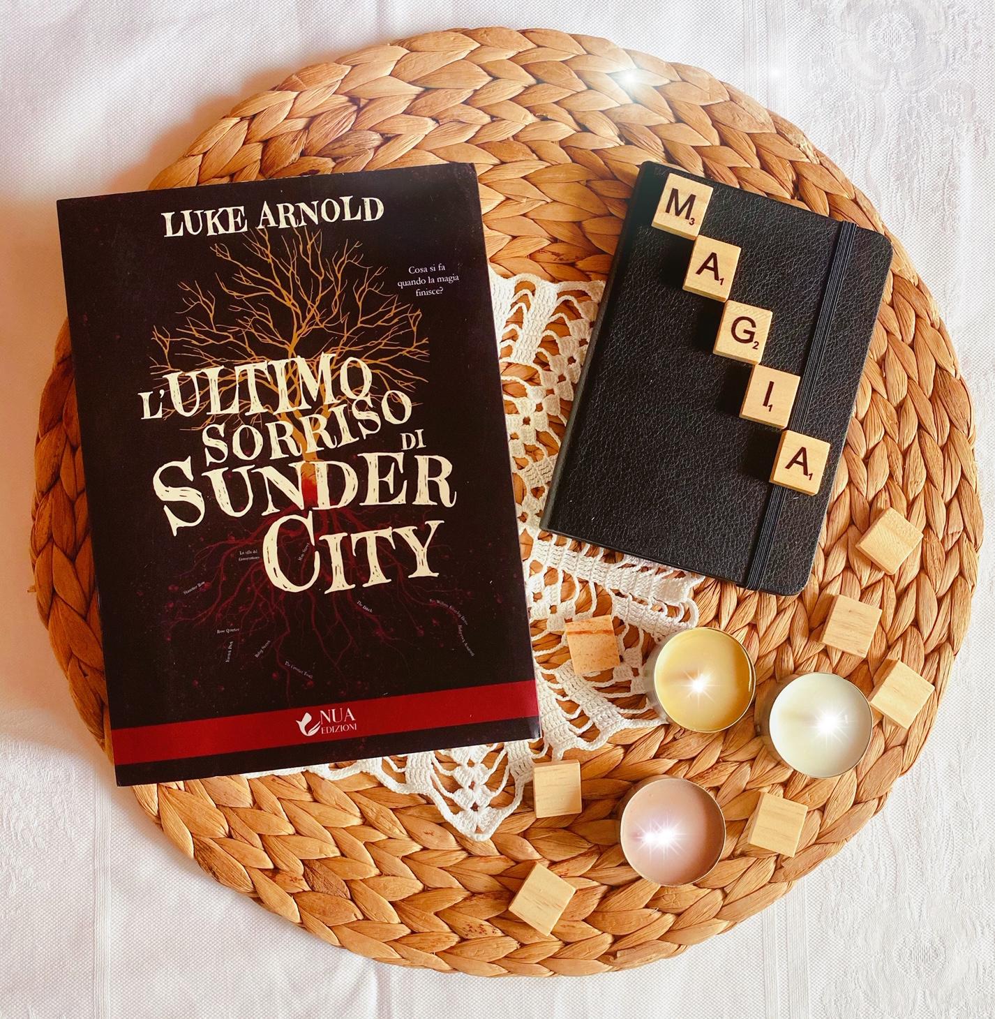 L'ultimo sorriso di Sunder City