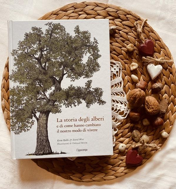 La storia degli alberi e di come hanno cambiato il nostro modo di vivere