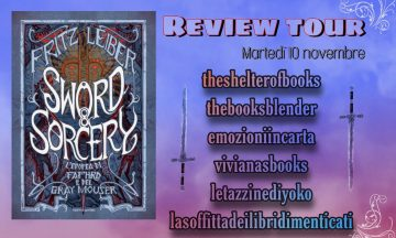Review Tour: Sword & Sorcery – L'epopea di Fafhrd e del Gray Mouser