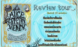 Review Tour: Alice, Dorothy & Wendy