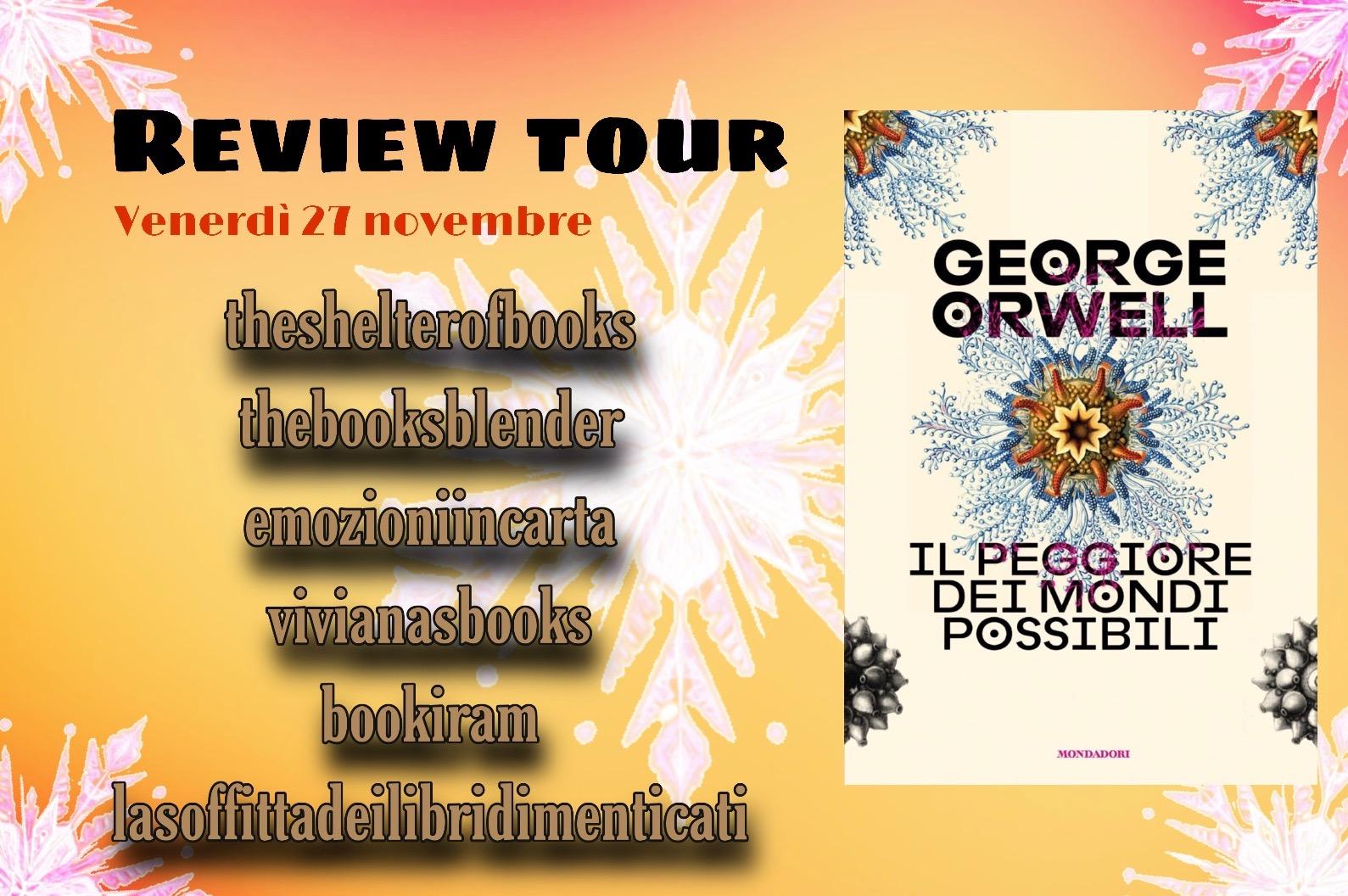 Review Tour: Il peggiore dei mondi possibili