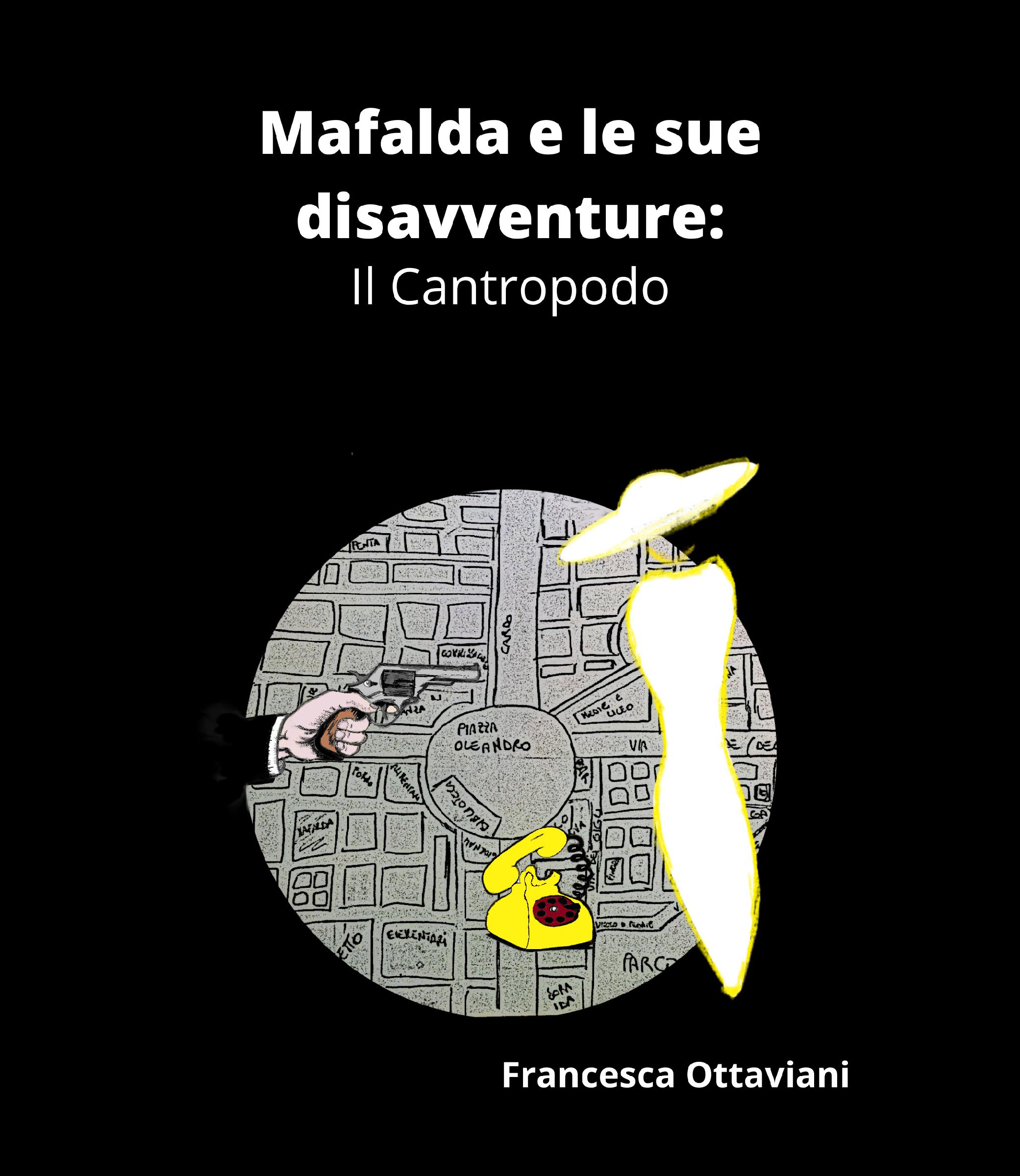 Segnalazione- Mafalda e le sue disavventure: Il Cantropodo