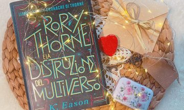 Rory Thorne e la distruzione del Multiverso – Libro Uno delle Cronache di Thorne