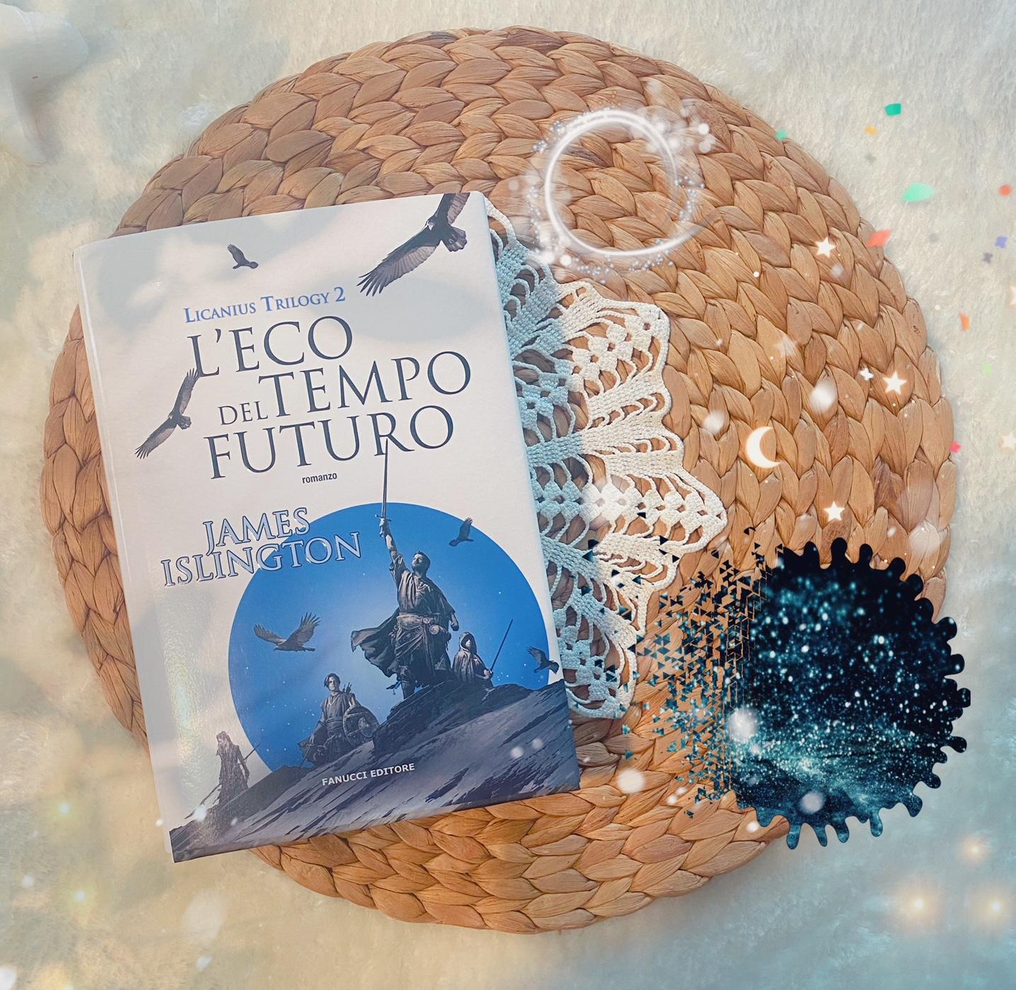L'eco del tempo futuro – Licanius trilogy vol.2