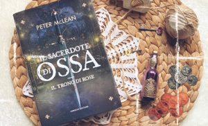 Il sacerdote di ossa- Il trono di rose vol.1