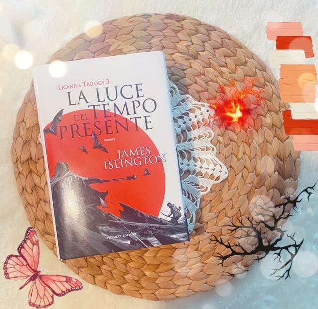 La luce del tempo presente – Licanius Trilogy vol.3