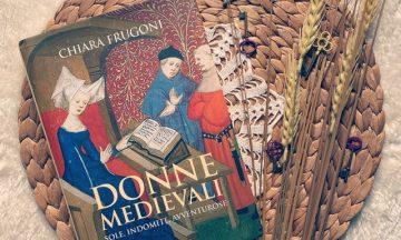 Donne medievali – Sole, indomite, avventurose